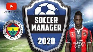 Soccer Manager 2020 #bölum 1