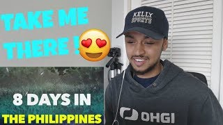 LETS GO TO THE PHILIPPINES!! 8 DAYS IN THE PHILIPPINES IN 8 MINUTES REACTION