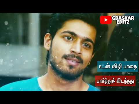 Tamil Whatsapp Status Lyrics || Kan Rendum Nee Song || Poriyaalan || Harish Kalyan || GBaskar Editz