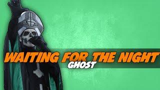 Ghost - Waiting For The Night [Legendado] ᴴᴰ