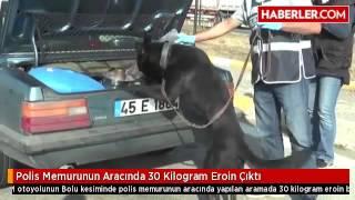 Polis Memurunun Aracında 30 Kilogram Eroin Çıktı