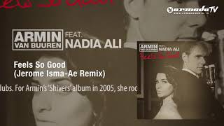 Armin van Buuren feat. Nadia Ali - Feels So Good (Jerome Isma-Ae Remix)