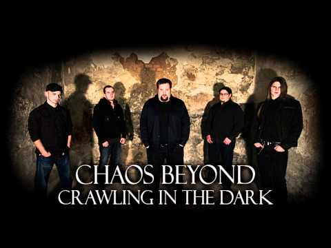 Chaos Beyond - Crawling In The Dark (HD)