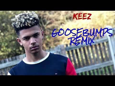 KEEZ - Goosebumps Remix [Audio]