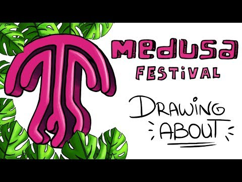 Download Youtube: MEDUSA FESTIVAL🦍🌴  Drawing About