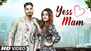 Yess Mam by Suffi Rathour Mp3 Song Download