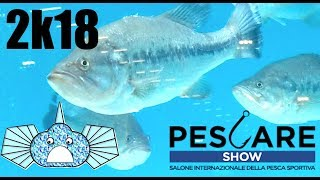 Pescare Show Vicenza 2018 - Visit with us the Exhibition! Fishing & Biodiversity