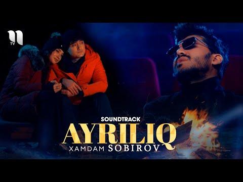 Xamdam Sobirov - Ayriliq (soundtrack)