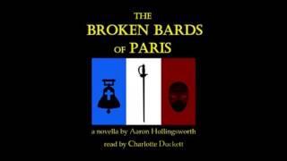 The Broken Bards of Paris (Audiobook Promo)