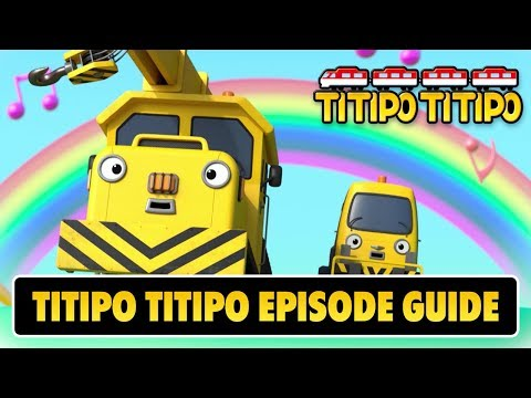Titipo Episode Guide #12 l Fix and Lift seem playing around and singing along all the time!
