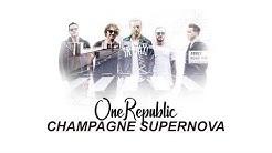 OneRepublic - Champagne Supernova (Lyrics/Lyric Video)