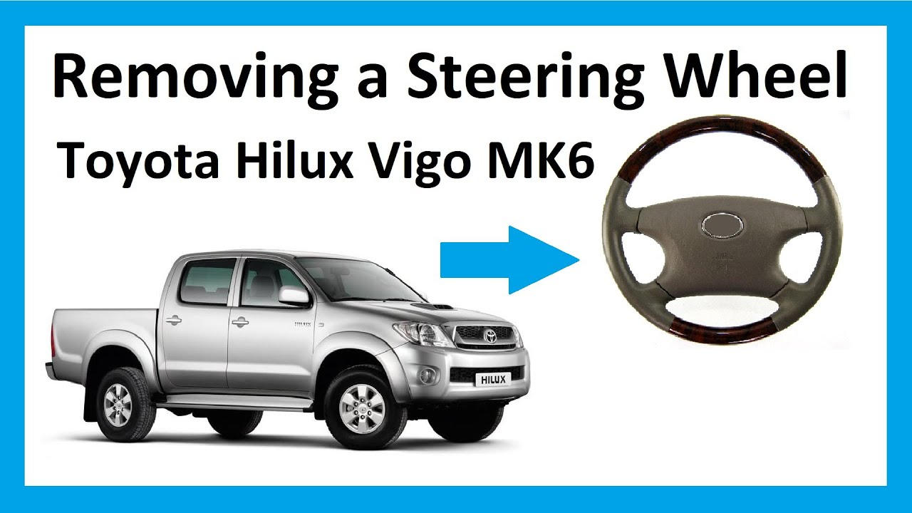 How to remove the steering wheel on a Toyota Hilux Mk6 Vigo  YouTube