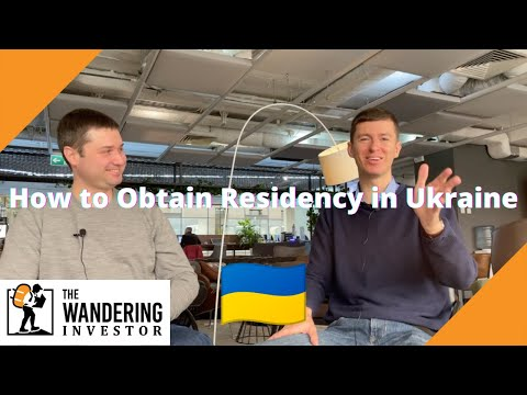 How to obtain Residency in Ukraine - with my lawyer Leonid