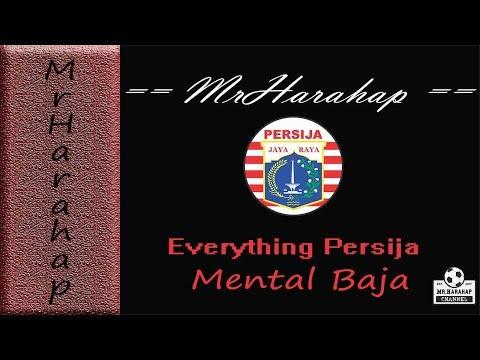 Lagu Persija - Everything Persija by Mental Baja, Video and Lyric