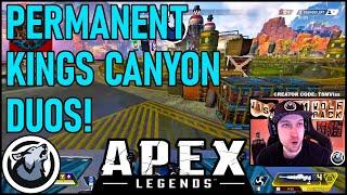 PERMANENT KINGS CANYON DUOS! VISS, APEX LEGENDS SEASON 4