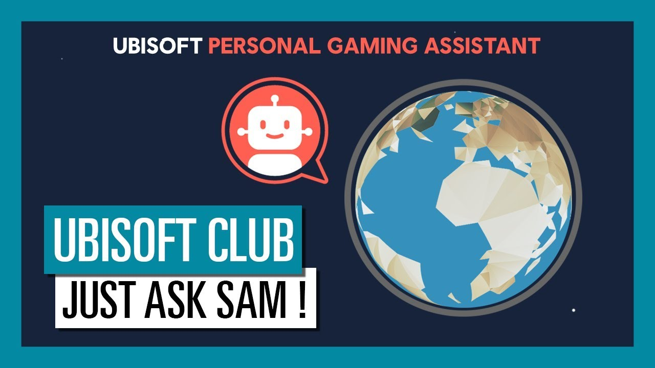 Ubisoft Club Just Ask Sam The Personal Gaming Assistant Ubisoft Na Youtube