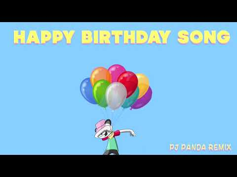 Happy Birthday Song Trap Remix  Pj Panda Rap  Happy Birthday To You