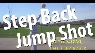 Basketball Skills Training - Step Back Jump Shot