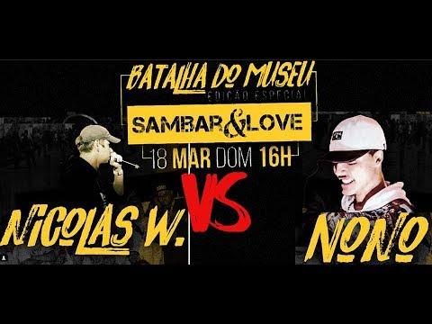 Nicolas Walter RS vs Nono Batalha de Rap do Museu ft Sambar&Love 1 fase