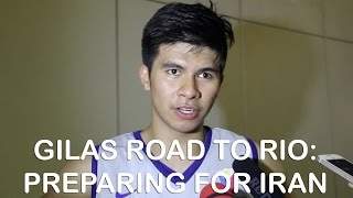 Gilas Road to Rio: Preparing for Iran