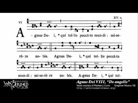 Agnus Dei VIII from Mass VIII, Gregorian Chant