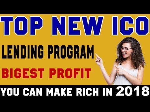 New lending coin ICO platform biggest profit make you rich in 2018