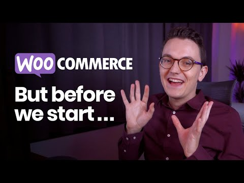 Welcome to the WooCommerce Series! - Important information before we start