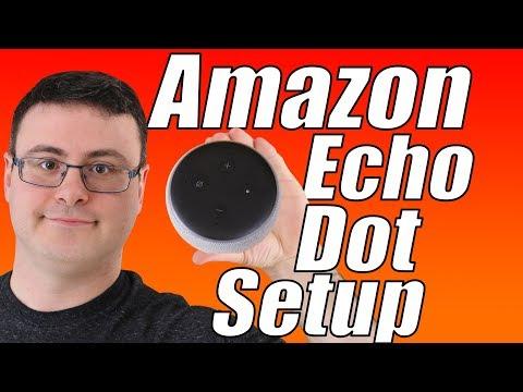 Amazon Echo Dot 3 Full Setup Video