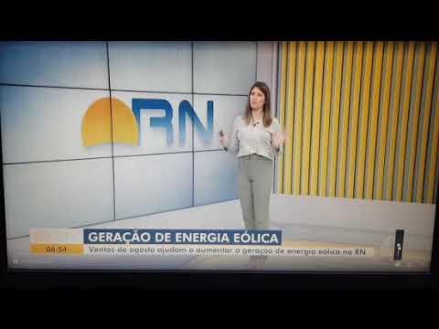 Bom Dia RN/InterTV - Recorde geração eólica no #Nordeste - CERNE Brasil