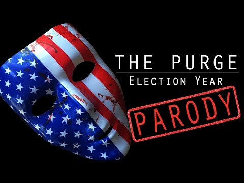 THE PURGE: Election Year (Parody)