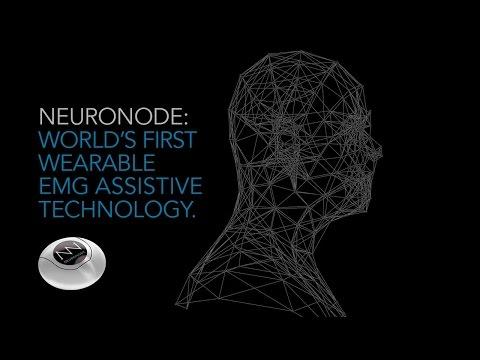 NeuroNode: World's First Wearable EMG Assistive Technology.