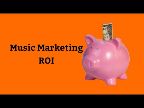 Music Marketing ROI: Are You Getting Back What You Put In?