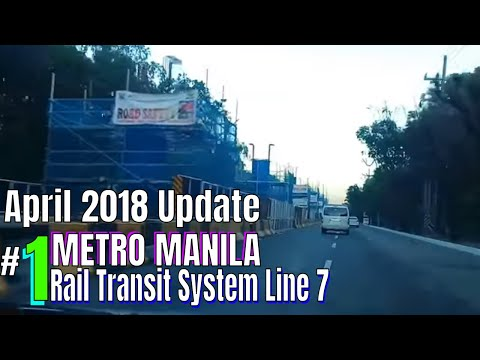 Manila Metro Rail Transit System Line 7 (MRT 7) Update 🚗 North Avenue, Quezon City 🚗 City Tour