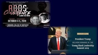 The ADOS Conference Was Upstaged By Donald Trump (Part 1.)