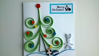 Quilling cards: make beautiful Quilling Christmas card. Quilling Tutorial.