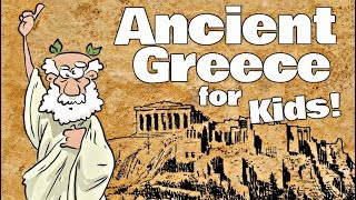 Ancient Greece For Kids | History Learning Video