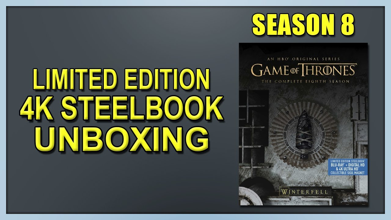 Game Of Thrones Season 8 Limited Edition 4k 2d Blu Ray Steelbook Unboxing Youtube