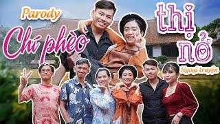 Parody | Chí Phèo Thị Nở Ngoại Truyện | Tùng Tú - Quỳnh kk - Chung Tũnn - Uyên Dâuu | HuhiTV