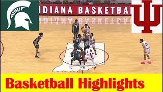 Michigan State vs Indiana Basketball Game Highlights 2 20 2021