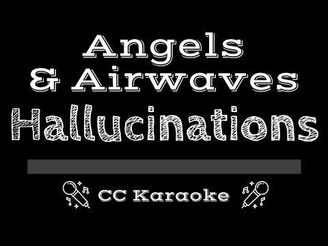 Angels & Airwaves   Hallucinations CC Karaoke Instrumental