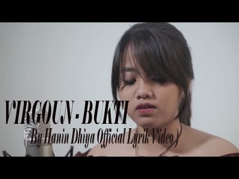 Virgoun - Bukti (Cover By Hanin Dhiya)