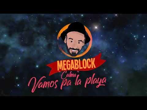 Megablock - Vamo Pa La Playa (Calma)   Audios