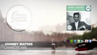 Johnny Mathis - Chances Are (1957)