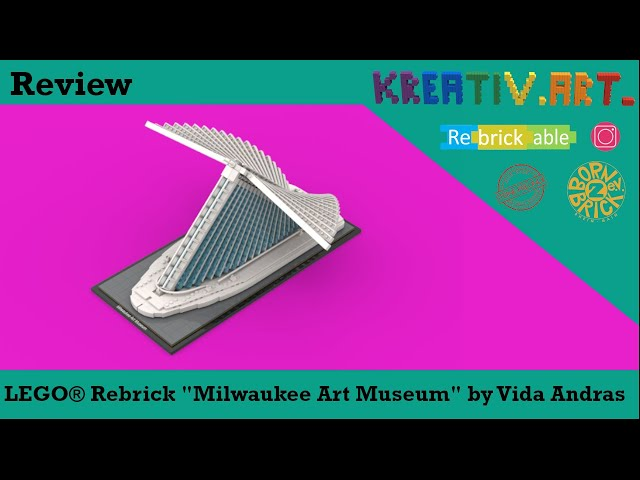 LEGO® Rebrick Milwaukee Art Museum by Vida András | Review