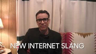 New Internet Slang with Fred Armisen