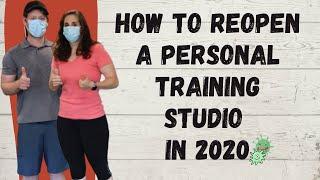 How to Reopen a Personal Training Studio in 2020 | What Fitness Businesses Will Succeed?