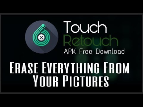 Touch Retouch apk free download Erase everything from your pictures by  Os Tips And Tricks