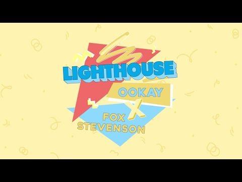 Ookay x Fox Stevenson - Lighthouse