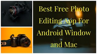 Best Free Photo Editing Software for Pc  | Best Photo Editing App | Hindi me | 2019