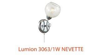 Видеообзор Lumion 3063/1W NEVETTE